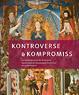 Kontroverse und Kompromiss